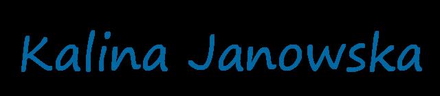 Kalina Janowska Blog dla Nas